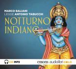 Notturno Indiano Letto Da Marco Baliani. Audiolibro. Cd Audio Formato Mp3