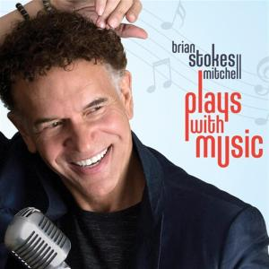 Brian Stokes Mitchell - Plays With Music