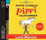 Pippi Calzelunghe Letto Da Lucia Mascino. Ediz. Integrale