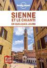 Sienne Et Le Chianti En Quelques Jours