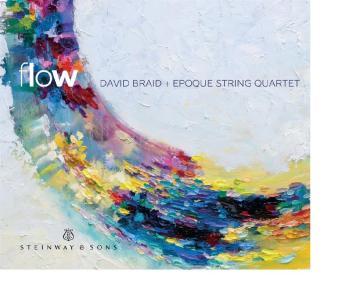 David Braid e Epoque String Quartet - Braid/Flow