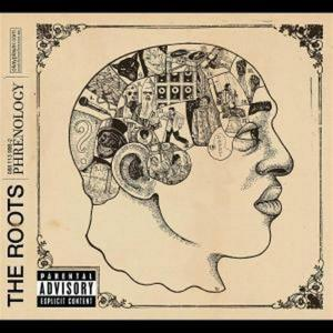 Roots (The) - Phrenology