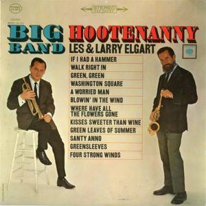 Larry & Les Elgart - Big Band Hootnanny