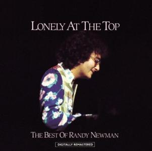 Randy Newman - Lonely At The Top - The Best Of