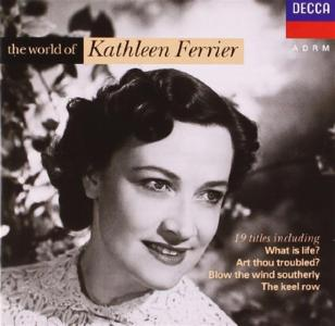 Kathleen Ferrier - The World Of