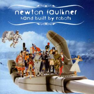 Newton Faulkner - Hand Built By Robots
