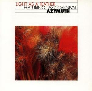 Azymuth - Light As A Feather