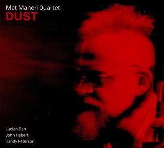 Mat Maneri Quartet - Dust