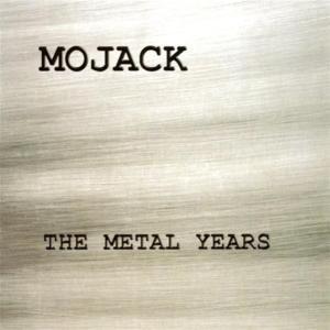 Mojack - The Metal Years