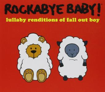 Rockabye Baby!: Lullaby Renditions Of Fall Out Boy / Various