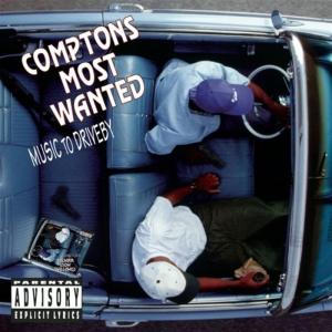 Compton's Most Wanted - Music Driveby