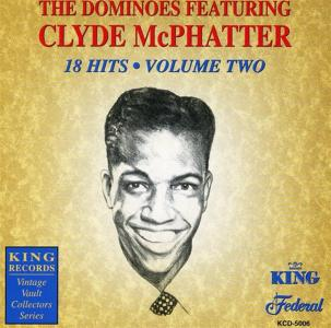 Dominoes (The) Featuring Clyde Mcphatter - 18 Hits Volume 2