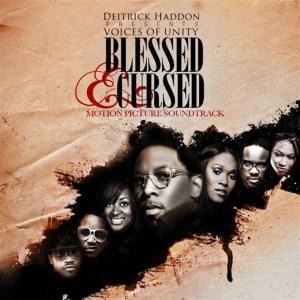 Deitrick Presents Voice Haddon - Blessed & Cursed