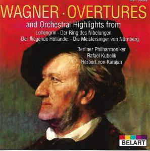 Richard Wagner - Overtures And Orchestral Highlights
