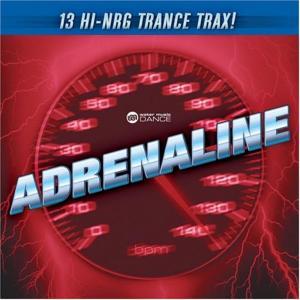 Adrenaline: 13 Hi-Energy Trance Trax / Various