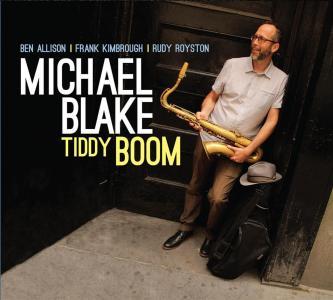 Michael Blake - Tiddy Boom