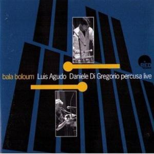 Luis Agudo & Daniele Di Gregorio - Bala Boloum