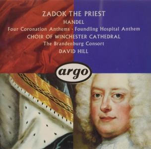 Georg Friedrich Handel - Coronation Anthems, Foundling Hospital Anthem