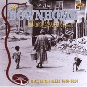 Downhome Blues Sessions: Back In Alley 1 / Various