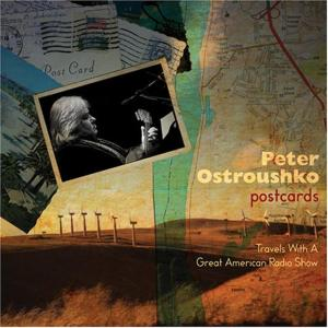 Peter Ostroushko - Postcards
