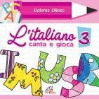 L'italiano Canta E Gioca. Vol. 3