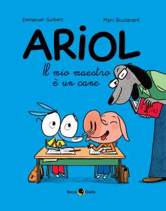 Il mio maestro è un cane. Ariol. Vol. 7
