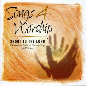 Songs 4 Worship: Shout To The Lord / Various (2 Cd)