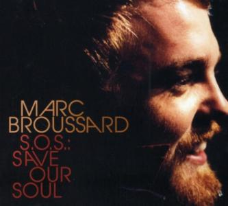 Marc Broussard - S.O.S.: Save Our Souls