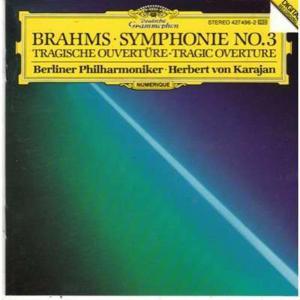 Johannes Brahms - Symphony No.3, Tragic Overture