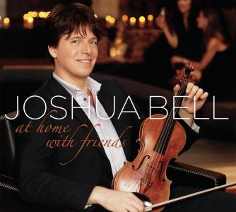 Joshua Bell - At Home With Friends