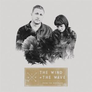 Wind+The Wave (The) - From The Wreckage