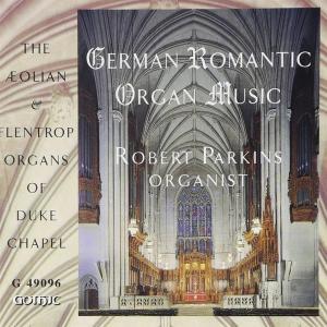 Parkins Robert - German Romantic Organ Music
