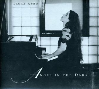 Laura Nyro - Angel In The Dark