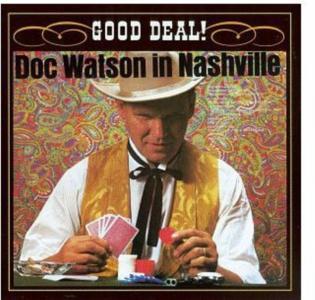 Doc Watson - In Nashville Good Deal