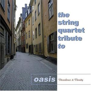String Quartet Tribute To Oasis (The) / Various