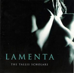 Tallis Scholars - Lamenta: Lamentations of The Prophet Jeremiah