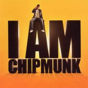 Chipmunk - I Am Chipmunk