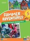 Summer Adventures 5. Con Myapp. Con Espansione Online. Vol. 5