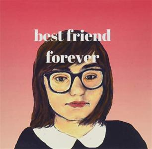 Lucia Fasano - Best Friend Forever