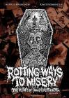 Markus Makkonen / Kim Stromsholm - Rotting Ways To Misery: The History Of Finnish Death Metal (hardback)