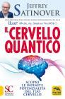 Il Cervello Quantico. Scopri Le Infinite Potenzialità Del Tuo Cervello
