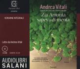 Zia Antonia Sapeva Di Menta Letto Da Andrea Vitali. Ediz. Integrale