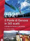 Il Calendario Ponte Di Genova In 365 Scatti-a Bridge For Genoa In 365 Photos