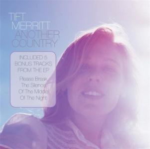 Tift Merritt - Another Country