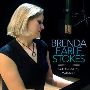 Brenda Earle Stokes - Solo Sessions, Vol. 1