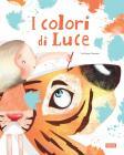 I Colori Di Luce. Ediz. A Colori