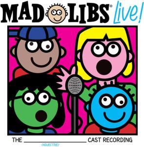 Original Cast Recording - Mad Libs Live! (Original Cast Recording)