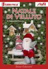 Natale Di Velluto