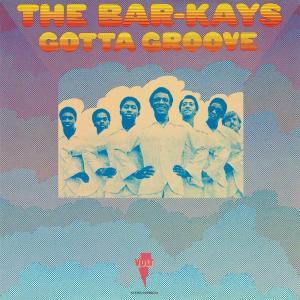 Bar-Kays (The) - Gotta Groove