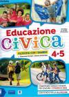 Educazione Civica. Per La 4 ? E 5 ? Classe Elementare. Con E-book. Con Espansione Online